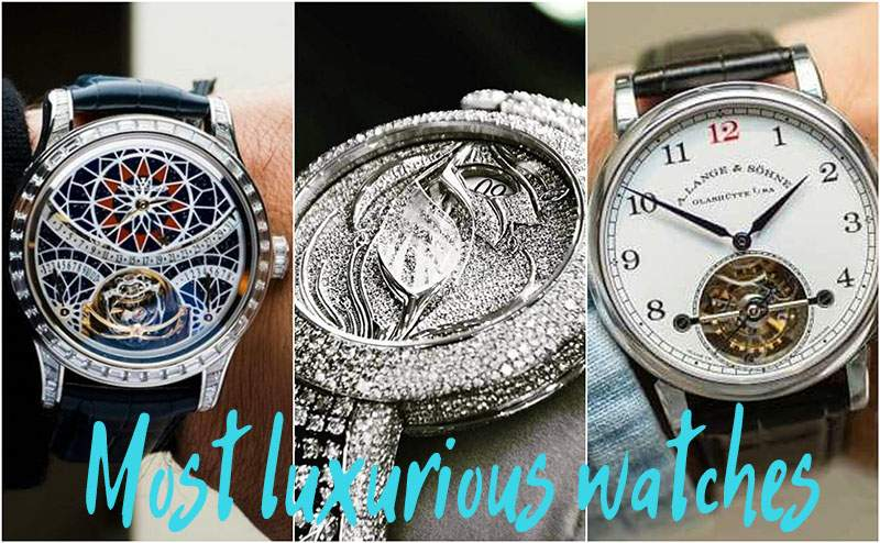most luxurious watches
